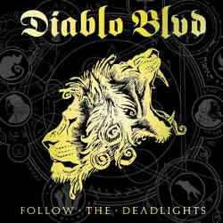 diablo-blvd-follow-the-deadlights250