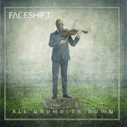faceshift-all-crumbles-down250