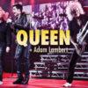 queen adam lambert press