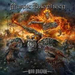 Mystic Prophecy War Brigade 500