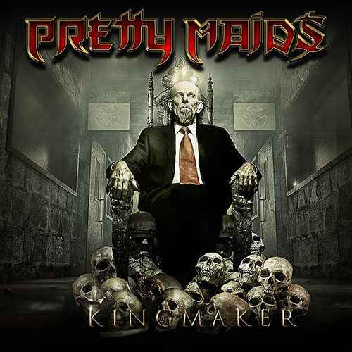 pretty-maids-kingmaker-500