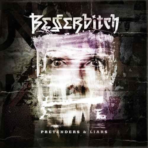 Besserbitch - Pretenders & Liars