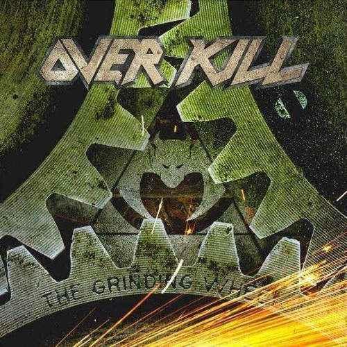 Overkill - The Grinding Wheel 4