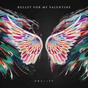 Bullet For My Valentine – Gravity