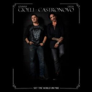 Gioeli/Castronovo - Set The World On Fire