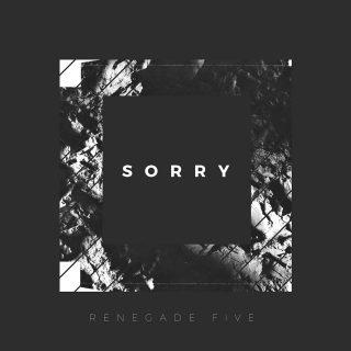 renegade five sorry
