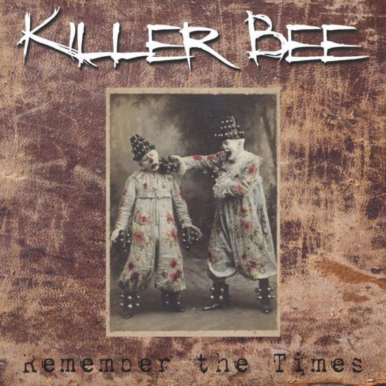 Killer Be - Remember The Times