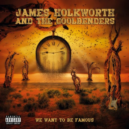 James Holkworth and the Coolbenders – We Want to be Famous