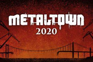 Metaltown 2020 ställs in