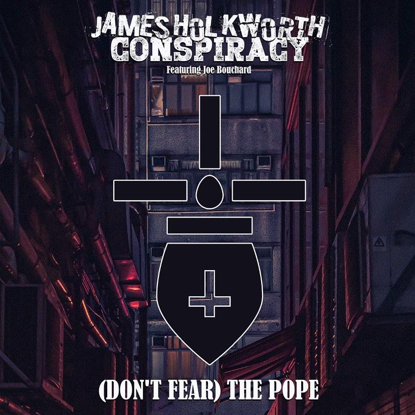NY VIDEO: James Holkworth Conspiracy (feat. Joe Bouchard) - (Don't Fear) The Pope 1