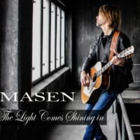 Masen – The Light Comes Shining In