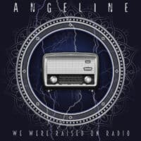Angeline – We Were Raised On Radio